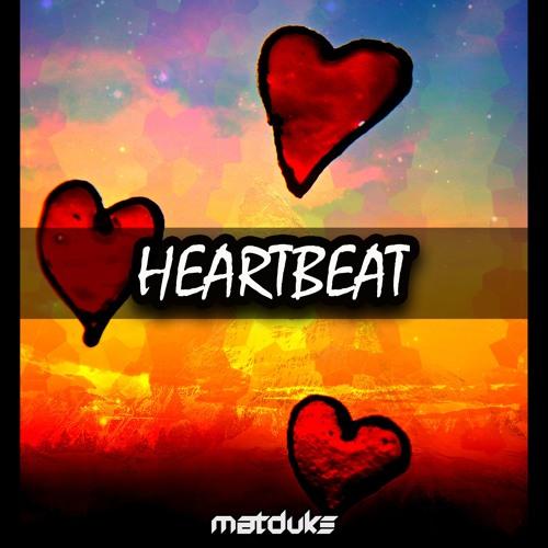 Matduke - Heartbeat (Original Mix) [Free download]