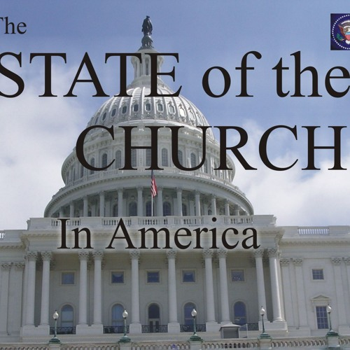 The State of the Church in America