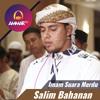 Imam Suara Merdu || Surat Al Fatiha - Surat Al Kahfi 1 - 10 || Salim Bahanan