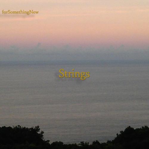 Strings__forSomethingNew