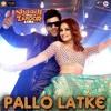Pallo Latke  Jyotica Tangri  Shaadi Mein Zaroor Aana Rajkummar & Kriti Yasser Desai & Fazilpuria