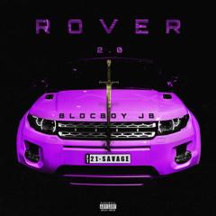 BlocBoy JB - Rover 2.0 (feat. 21 Savage)