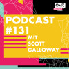 OMR #131 mit Marketing-Prof Scott Galloway