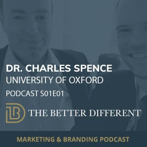 Influence buying behaviour with sensory branding | Dr. Charles Spence - University of Oxford S01E01