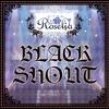 [Original] BLACK SHOUT - Roselia <BanG Dream!>