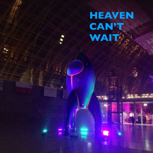 Heaven Can't Wait - Fairy Bot Orchestra feat. Chaos Communication Choir, Tellavision and J. Scheerer