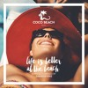 Danielle Diaz - Life Is Better At The Beach (Coco Beach Ibiza 2K18)