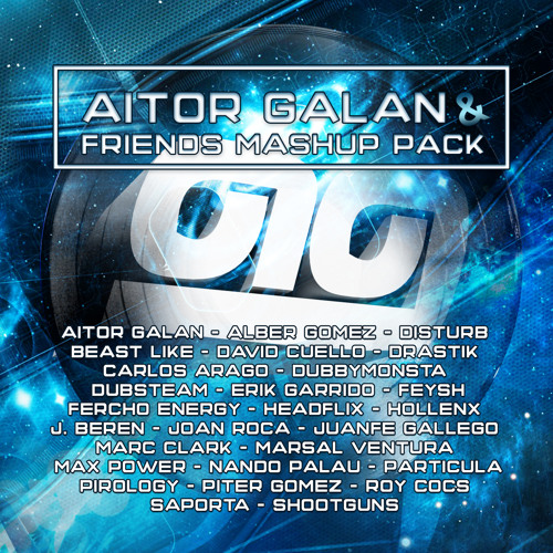 Aitor Galan & Friends Mashup Pack