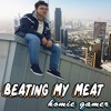 Beating My Meat