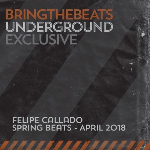 Felipe Callado - Spring Beats - April 2018