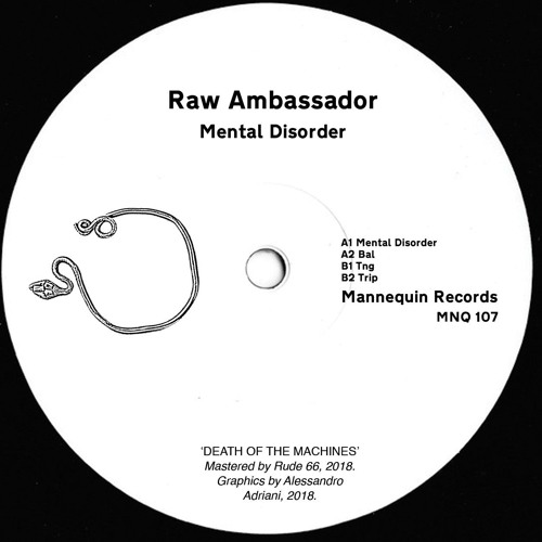 MNQ 107 Raw Ambassador - Mental Disorder 12''
