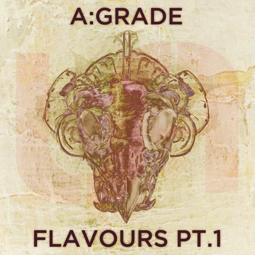A:Grade - Flavours Pt. 1 (UA028) [FKOF Promo]