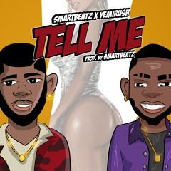 Tell Me ft Yemi Rush