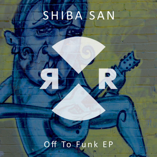 Shiba San - Off To Funk EP