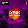 D@vid G@uetta & S1a - Flames (Lyrik Fire Remix)