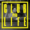 Tiësto & DROELOE & Loud Luxury - Club Life 576 2018-04-13 Artwork