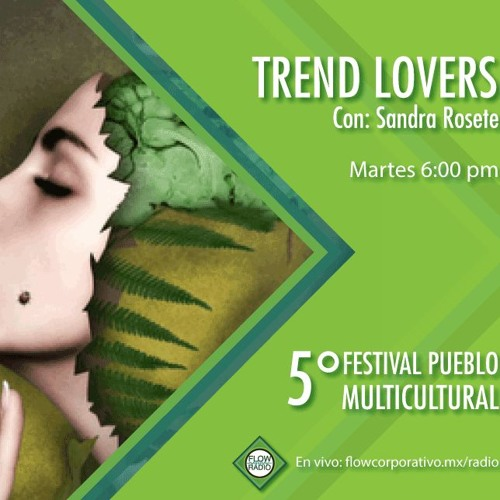 Trend Lovers 119 - 5to Festival Pueblo Multicultural
