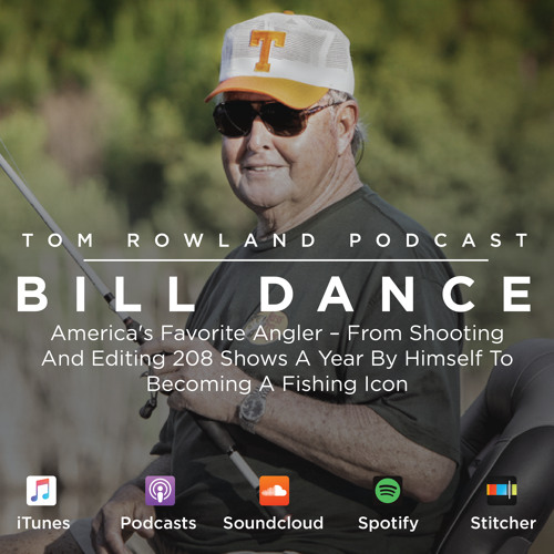 #0010 - Bill Dance - America's Favorite Angler-Shooting 208 Shows A Year To Becoming A Fishing Icon