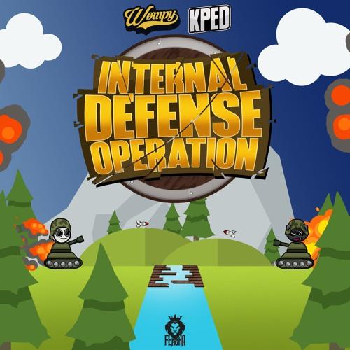 WØMPY & KPED - Internal Defense Operation