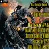 BatForceRadioEp126: Batman # 45 | Action Comics # 1000 | Fan Expo/C2E2