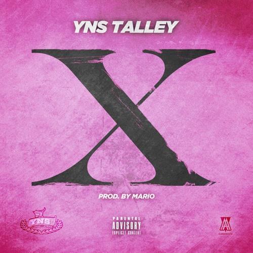 """""""X"""" - YNS TALLEY Prod. MARIO"""