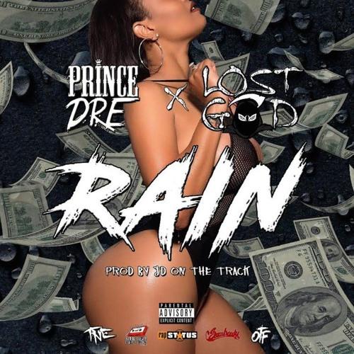 Prince Dre X Lost God - Rain
