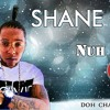 Shane O - Nu Fi Talk [Doh Chat Riddim]
