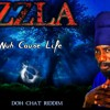 Sizzla - Weh No Cause Life [Doh Chat Riddim]