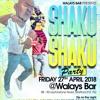 SHAKU SHAKU PARTY MIX BY DJ SEAN (FRIDAY 27TH APRIL@WALAYS BAR)