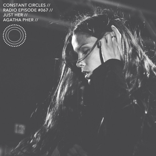 R A D I O // CCR067 with Just Her & Agatha Pher