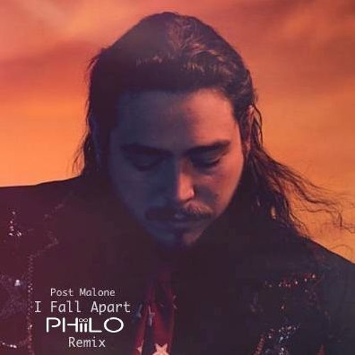Post Malone I Fall Apart Guitar: Post Malone - I Fall Apart (Phiilo Remix) By Phiilo