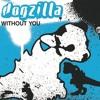 Dogzilla - Without You (John O'Callaghan 'Analog Strange' Remix) [FREE DOWNLOAD]