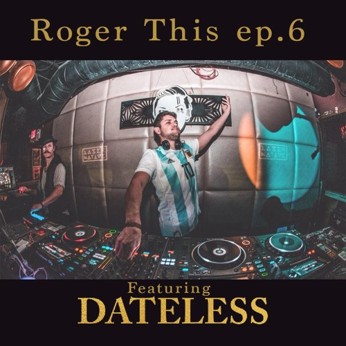 Roger This Ep.6 Ft Dateless