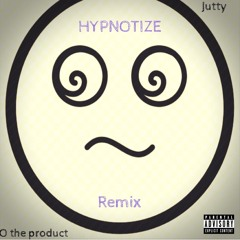 Hypnotize remix (ft. O the product)