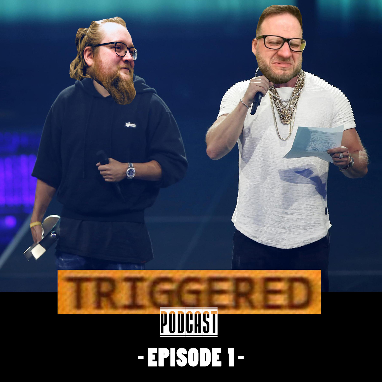 TRIGGERED - Episode 001 - Kollegah & Farid Bang, Sea of Thieves, AMK!