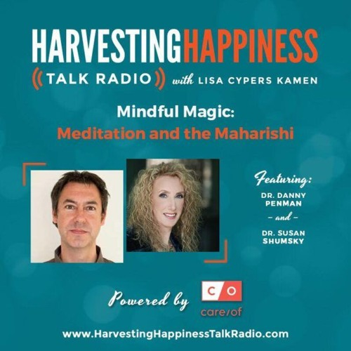 Mindful Magic: Meditation and the Maharishi with Dr Danny Penman and Dr Susan Shumsky