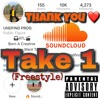 UNDFIND - 1 Take (Thank You For 10k Freestyle)