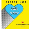 Louis The Child - Better Not (feat. Wafia) [DANNI CARRA ACAPELLA COVER]