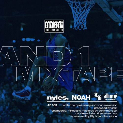 AND1 MIXTAPE (feat  NOAH) [prod  SCXTT] by nyles  | Nyles