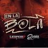 El De La Guitarra Ft Legado 7  - En La Bola