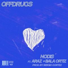 OFFDRUGS ft. AR4Z, Bala Ortiz