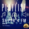 Download PLAYLIST SUPER 4 FM - VOL. 2 Mp3