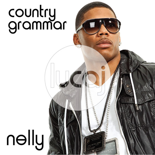Nelly - Country Grammer (Lucaj's Funked Up Remix)