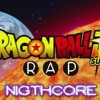 DRAGON BALL RAP SUPER || PORTA || NIGTHCORE