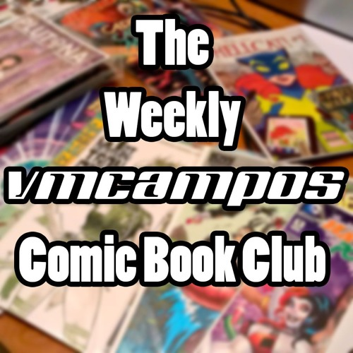 108 S3E04 The Best American Comics 2016 - The Weekly vmcampos Comic Book Club