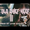 """The Old Chief 3"" CHIEF KEEF X METRO BOOMIN TYPE BEAT"