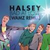 Halsey Bad At Love Wamz Remix Mp3