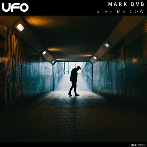 Mark DVB - Give Me Low [OUT NOW!]