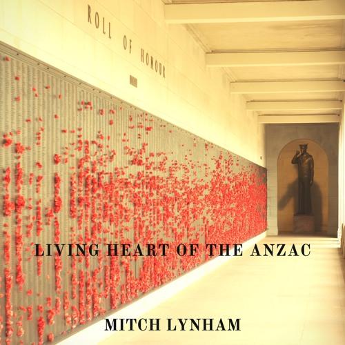 Mitch Lynham - Heart Of The Anzac