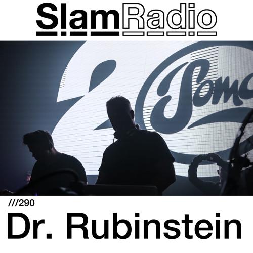 #SlamRadio - 290 - Dr. Rubinstein
